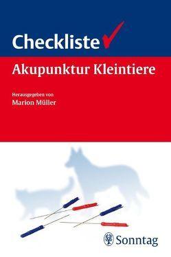 Checkliste Akupunktur für Kleintiere von Bockstahler,  Barbara, Müller,  Marion