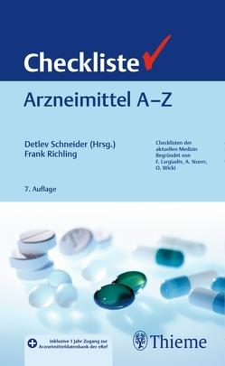 Checkliste Arzneimittel A – Z von Richling,  Frank, Schneider,  Detlev