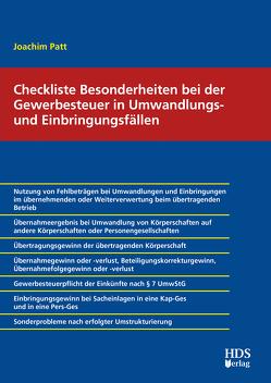 Checkliste Besonderheiten bei der Gewerbesteuer in Umwandlungs- und Einbringungsfällen von Patt,  Joachim