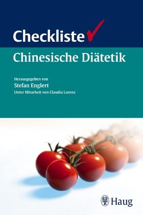 Checkliste Chinesische Diätetik von Englert,  Stefan, Lorenz,  Claudia