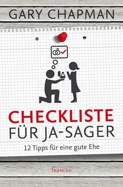 Checkliste für Ja-Sager von Chapman,  Gary, Hahn,  Brigitte