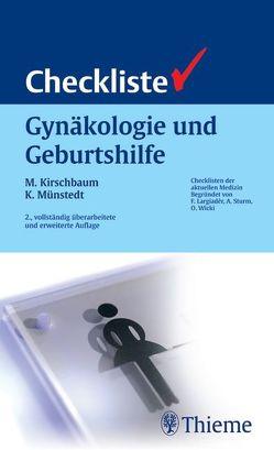 Checkliste Gynäkologie und Geburtshilfe von Athanassiou,  Nikoletta, Braems,  Geert, Brössner-Lang,  Anke Britta, Kirschbaum,  Michael, Münstedt,  Karsten
