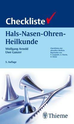 Checkliste Hals-Nasen-Ohren-Heilkunde von Arnold,  Wolfgang, Ganzer,  Uwe