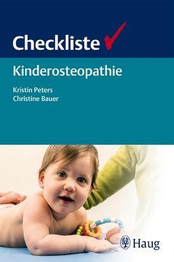 Checkliste Kinderosteopathie von Bauer,  Christine, Peters,  Kristin