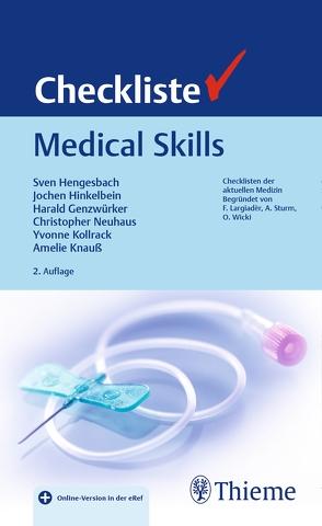 Checkliste Medical Skills von Genzwürker,  Harald, Hengesbach,  Sven, Hinkelbein,  Jochen, Kollrack,  Yvonne, Neuhaus,  Christopher