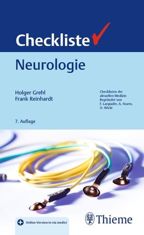 Checkliste Neurologie von Grehl,  Holger, Reinhardt,  Frank-Michael