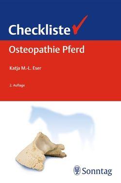 Checkliste Osteopathie Pferd von Eser,  Katja