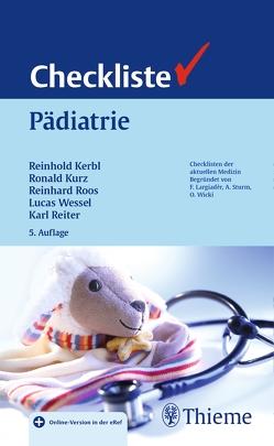 Checkliste Pädiatrie von Kerbl,  Reinhold, Kurz,  Ronald, Reiter,  Karl, Roos,  Reinhard, Wessel,  Lucas
