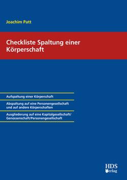 Checkliste Spaltung einer Körperschaft von Patt,  Joachim