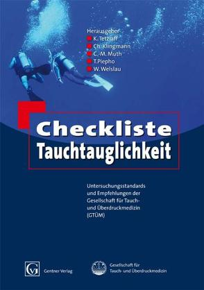 Checkliste Tauchtauglichkeit von Klingmann,  Ch., Muth,  C.M., Piepho,  T., Tetzlaff,  K., Welslau,  W.