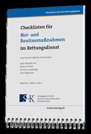 Checklisten für Not- und Routinemaßnahmen im Rettungsdienst von Holländer,  Jörg