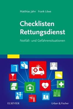 Checklisten Rettungsdienst von Jahn,  Matthias, Löwe,  Frank