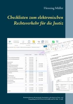 Checklisten zum elektronischen Rechtsverkehr für die Justiz von Müller,  Henning