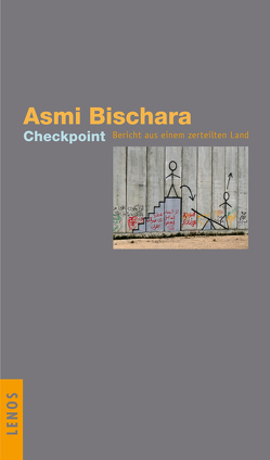 Checkpoint von Bischara,  Asmi, Fähndrich,  Hartmut