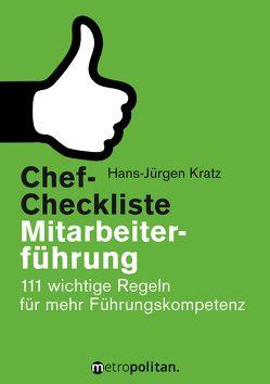 Chef-Checkliste Mitarbeiterführung von Kratz,  Hans-Jürgen