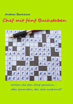 Chef mit fünf Buchstaben von Barheine,  Andrea