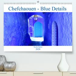 Chefchaouen – Blue Details (Premium, hochwertiger DIN A2 Wandkalender 2020, Kunstdruck in Hochglanz) von Furkert,  Nicola