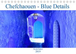 Chefchaouen – Blue Details (Tischkalender 2019 DIN A5 quer) von Furkert,  Nicola