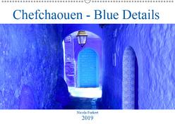 Chefchaouen – Blue Details (Wandkalender 2019 DIN A2 quer) von Furkert,  Nicola