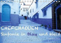 Chefchaouen – Sinfonie in Blau und Weiß (Tischkalender 2019 DIN A5 quer) von Karin Bloch,  Elke