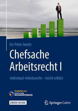 Chefsache Arbeitsrecht I von Buchenau,  Peter, Janetz,  Urs Peter