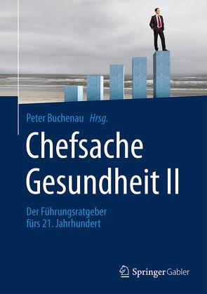 Chefsache Gesundheit II von Buchenau,  Peter