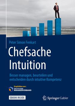 Chefsache Intuition von Buchenau,  Peter, Fenkart,  Peter Simon