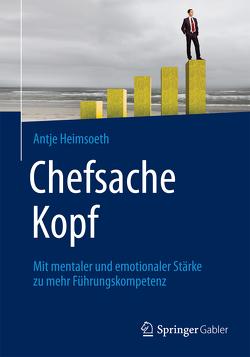 Chefsache Kopf von Buchenau,  Peter, Heimsoeth,  Antje