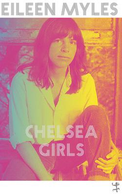 Chelsea Girls von Fuchs,  Dieter, Myles,  Eileen