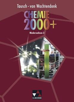 Chemie 2000+ Niedersachsen Sek II / Chemie 2000+ Niedersachsen 3 von Bee,  Ulrich, Bohrmann-Linde,  Claudia, Haas,  Liane, Krees,  Simone, Kremer,  Matthias, Krollmann,  Patrick, Tausch,  Michael, Wachtendonk,  Magdalene von