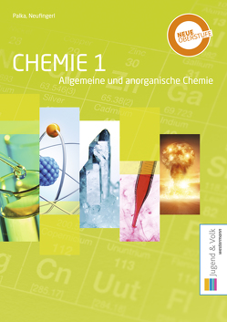 Chemie / Chemie 1 von Neufingerl,  Franz, Palka,  Alexandra