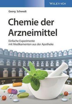 Chemie der Arzneimittel von Schwedt,  Georg