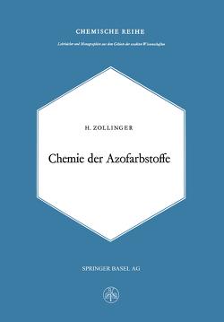 Chemie Der Azofarbstoffe von Zollinger,  H.