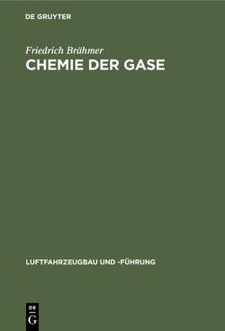 Chemie der Gase von Brähmer,  Friedrich