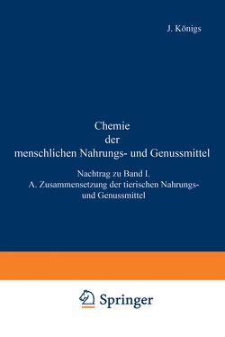 Chemie der menschlichen Nahrungs- und Genussmittel von Grossfeld,  J., Splittgerber,  A., Sutthoff,  W.
