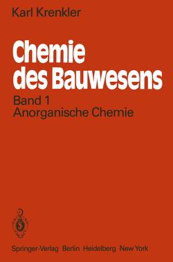 Chemie des Bauwesens von Krenkler,  K.