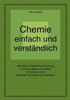 Chemie einfach und verständlich von Müller,  Otfried
