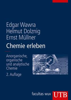 Chemie erleben von Dolznig,  Helmut, Müllner,  Ernst, Wawra,  Edgar