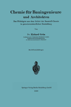 Chemie für Bauingenieure und Architekten von Grün,  Richard
