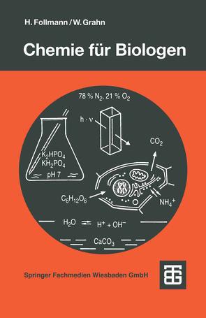 Chemie für Biologen von Follmann,  Hartmut, Grahn,  Walter