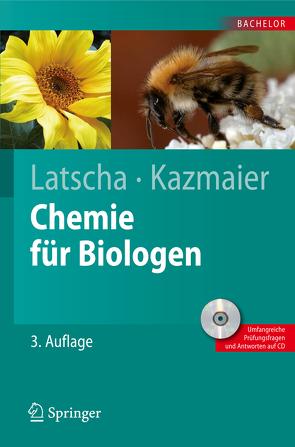 Chemie für Biologen von Kazmaier,  Uli, Latscha,  Hans Peter