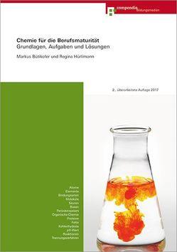 Chemie für die Berufsmaturität von Bütikofer,  Markus, Hürlimann,  Regina