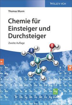 Chemie für Einsteiger und Durchsteiger von Wurm,  Thomas