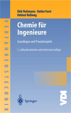 Chemie für Ingenieure von Flottmann,  Dirk, Forst,  Detlev, Roßwag,  Helmut