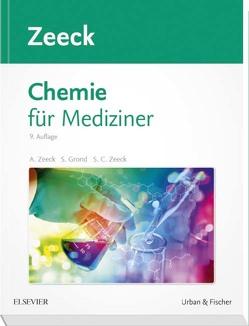 Chemie für Mediziner von Grond,  Stephanie, Zeeck,  Axel, Zeeck,  Sabine Cécile