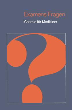 Chemie für Mediziner von Klein,  Helmut A., Latscha,  Hans P., Schilling,  Gerhard