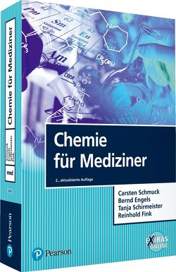 Chemie für Mediziner von Engels,  Bernd, Fink,  Reinhold, Schirmeister,  Tanja, Schmuck,  Carsten