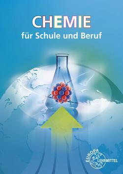 Chemie für Schule und Beruf von Ignatowitz,  Eckhard, Ignatowitz,  Larissa