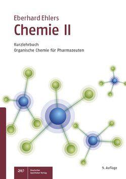 Chemie II – Kurzlehrbuch von Ehlers,  Eberhard