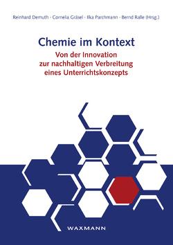 Chemie im Kontext von Demuth,  Reinhard, Gräsel,  Cornelia, Parchmann,  Ilka, Ralle,  Bernd